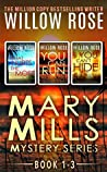 Mary Mills Mystery Series: books 1-3 (Mary Mills, #1-3)