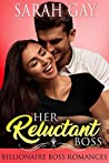 Her Reluctant Boss (Grant Brothers #1)