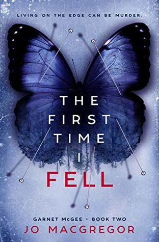 The First Time I Fell by Jo Macgregor