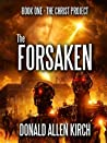 The Forsaken (The Christ Project - Book One)