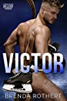 Victor: A Chicago Blaze Hockey Romance