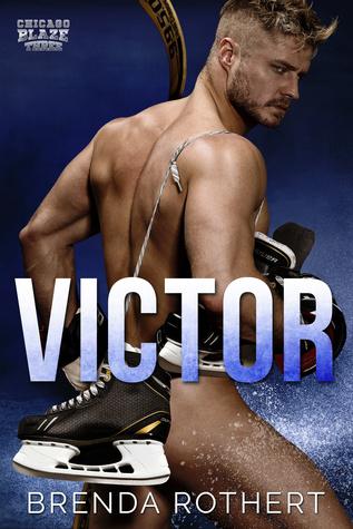 Victor (Chicago Blaze, #3)