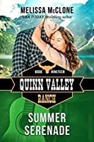 Summer Serenade (Quinn Valley Ranch, #19)