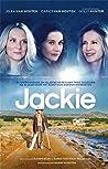Jackie: naar het filmscenario van Marnie Blok en Karen van Hols Pellekaan