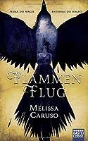 Flammenflug (Feuerfalken-Saga, #1)