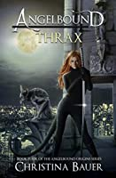 Thrax (Angelbound Origins Book 4)