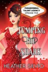 Jumping the Shark (Paranormal Talent Agency, #5)