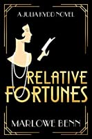 Relative Fortunes (Julia Kydd #1)