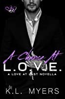 Chance at L.O.V.E  (Bid On Love Series Book 4)