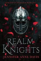 Realm of Knights (Knights of the Realm, #1)