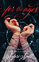 For the Ages (Long Live Dead Reckless, #2)