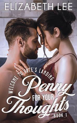 Penny For Your Thoughts by Elizabeth   Lee
