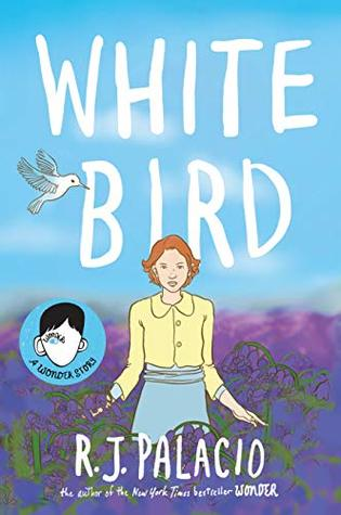 White Bird by R J Palacio