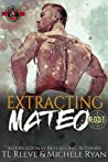 Extracting Mateo (Black Ops: Project R.O.O.T #2)
