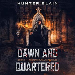 Dawn and Quartered