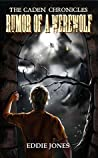 Rumor of a Werewolf (Monster Mysteries Book 4)