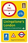Livingstone's London: A Celebration of People and Places (Cities Guides)