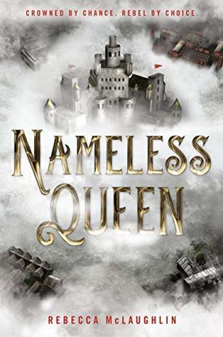 Nameless Queen by Rebecca  McLaughlin