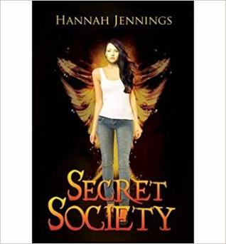 Secret Society by Hannah    Jennings