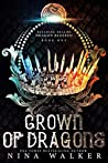Crown of Dragons (Bleeding Realms: Dragon Blessed #1)