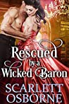 Rescued by a Wicked Baron