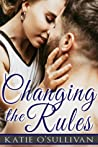 Changing the Rules (Cape Cod Dating Rules, Book 3)