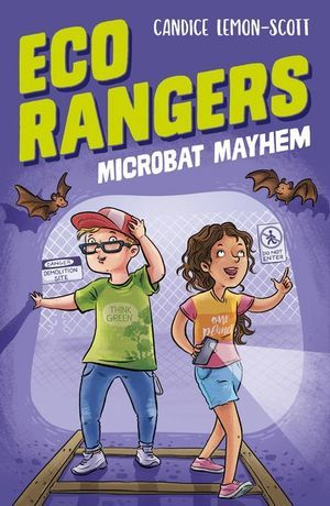 Microbat Mayhem (Eco Rangers, #2)