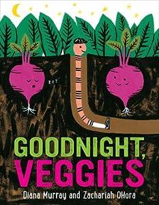 Goodnight, Veggies