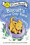 Biscuit's Snow Day Race (My First I Can Read)