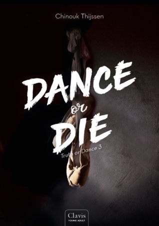 Dance or Die by Chinouk Thijssen