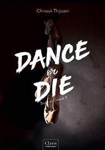 Dance or Die (Truth or Dance #3)