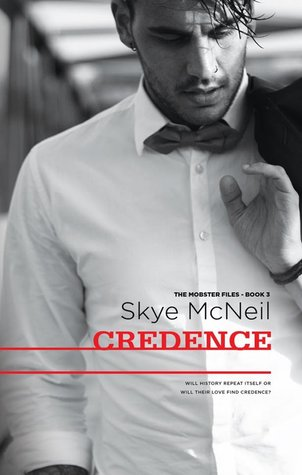 Credence (The Mobster Files, #3)