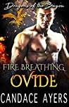Fire Breathing Ovide (Dragons of the Bayou, #6)