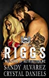 Riggs (The Kings of Retribution MC, Louisiana Chapter #1)