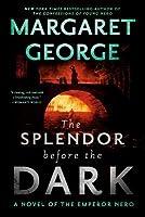 The Splendor Before the Dark (Nero, #2)