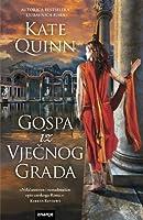 Gospa iz Vječnog Grada (The Empress of Rome, #4)