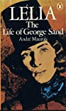 Lelia: The Life of George Sand