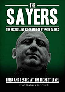 The Sayers: Tried and tested at the highest level