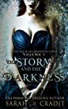 The Storm and the Darkness (House of Crimson and Clover Volume 1)