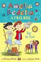 Amelia Bedelia  Friends #1: Amelia Bedelia  Friends Beat the Clock