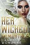 Her Wicked Immortals (Ouroboros Academy #1)