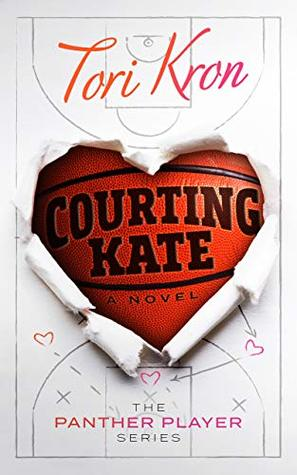 Courting Kate (Panther Player #1)