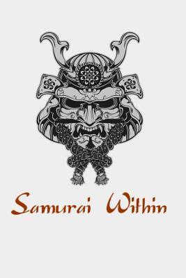 Samurai Within: Samurai Warrior Bushido Mask Japanese Oni
