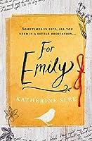 For Emily