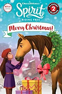 Spirit Riding Free: Merry Christmas