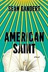 American Saint by Sean Gandert