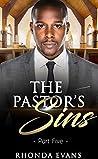 The Pastor's Sins 5 (Pastor's Sins Revealed)