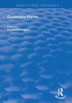 Governable Places: Readings on Governmentality and Crime Control