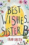 Best Wishes, Sister B: Can the little English convent survive? (Sister B letters Book 1)