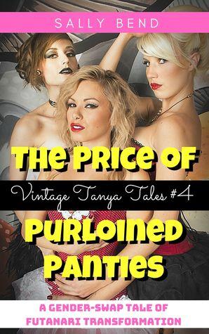 The Price of Purloined Panties (Vintage Tanya Tales Book 4)